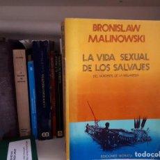 Libros: LA VIDA SEXUAL DE LOS SALVAJES, DE MALINOWSKI. Lote 121505779