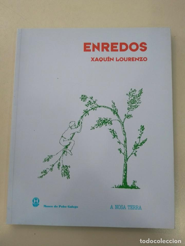 ENREDOS DE XAQUÍN LOURENZO MUSEO DO POBO GALEGO A NOSA TERRA 9788496203372 (Libros Nuevos - Humanidades - Antropología)