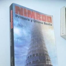 Libros: NIMROD PRIMERA Y ÚLTIMA BESTIA. MIGUEL DIAZ. PRIMERA EDICIÓN, 2009. Lote 130266870