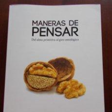 Libros: AÑO 2017. MANERAS DE PENSAR. DEL ALMA PRIMITIVA AL GIRO ONTOLÓGICO. ALBERTO DEL CAMPO. ANTROPOLOGÍA. Lote 176647725