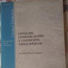Libros: LENGUAJE, COMUNICACIÓN Y COGNICIÓN: TEMAS BÁSICOS - EDUARDO DE BUSTOS GUADAÑO.. Lote 134602994