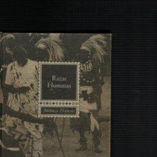 Libros: AUGUSTO PANYELLA, RAZAS HUMANAS. Lote 136517690