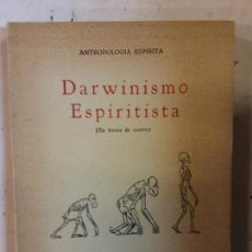 Libros: BJS. DARWINISMO ESPIRITISTA. SIEMPRE ASCENDENS. NARRATIVA MEDIANIMICA. EDT. MEXICANOS UNIDOS. . Lote 140219926