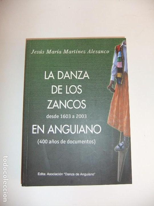 LA DANZA DE LOS ZANCOS EN ANGUIANO (Libros Nuevos - Humanidades - Antropología)