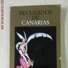 Libros: RECUERDOS DE CANARIAS - GILBERTO ALEMAN - EN ESPAÑOL E INGLÉS. Lote 144541554