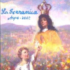 Libros: LA SERRANICA - ASPE 2002. Lote 144602238