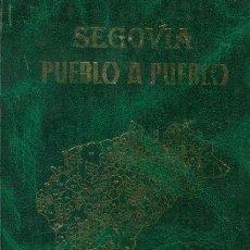 Libros: SEGOVIA. PUEBLO A PUEBLO. Lote 146674070