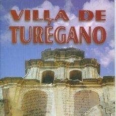Libros: VILLA DE TURÉGANO. Lote 146674410