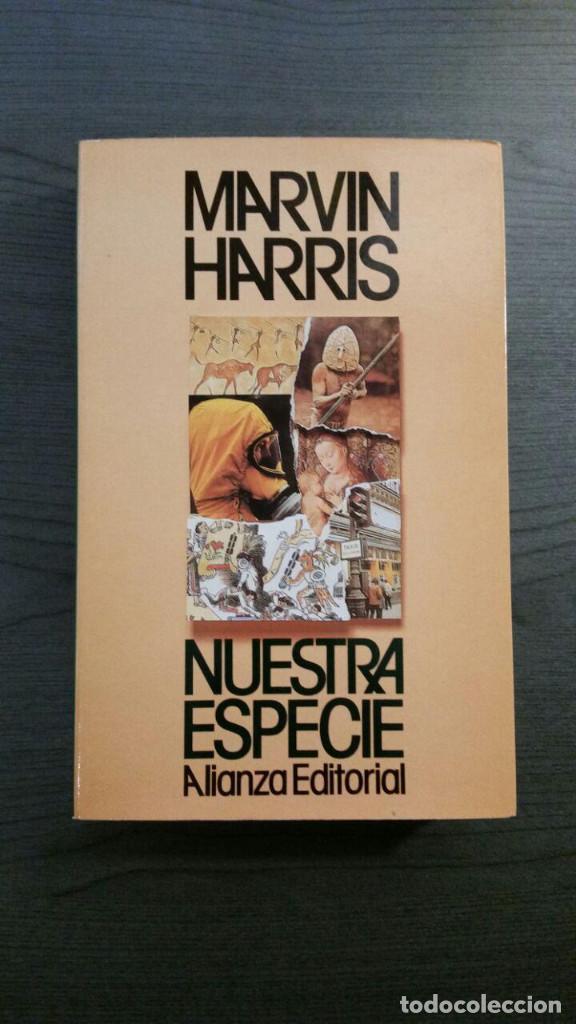 MARVIN HARRIS NUESTRA ESPECIE (Libros Nuevos - Humanidades - Antropología)