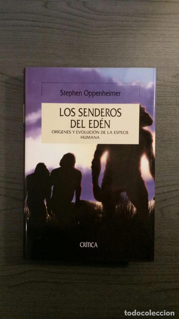 LOS SENDEROS DEL EDÉN (Libros Nuevos - Humanidades - Antropología)