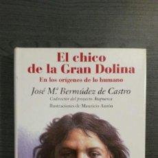 Libros: EL CHICO DE LA GRAN DOLINA. Lote 148856358
