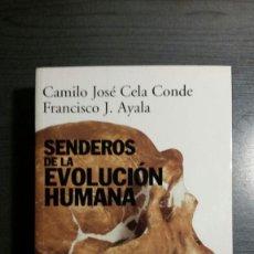 Libros: SENDEROS DE LA EVOLUCIÓN HUMANA. Lote 150407714