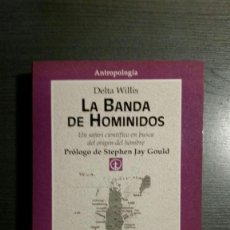 Libros: LA BANDA DE LOS HOMÍNIDOS. Lote 150664742