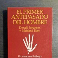 Libros: EL PRIMER ANTEPASADO DEL HOMBRE. Lote 151432810