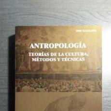 Libros: ANTROPOLOGÍA. TEORÍAS DE LA CULTURA, MÉTODOS Y TÉCNICAS. Lote 151446922