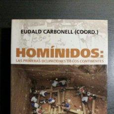 Libros: HOMINIDOS: LAS PRIMERAS OCUPACIONES DE LOS CONTINENTES. Lote 203809955