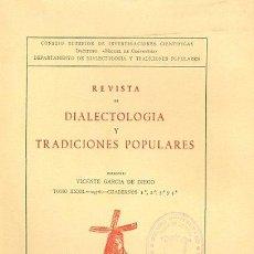 Libros: REVISTA DE DIALECTOLOGÍA Y TRADICIONES POPULARES. Lote 159404618