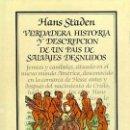 Libros: VERDADERA HISTORIA Y DESCRIPCIÓN DE UN PAÍS DE SALVAJES DESNUDOS. Lote 159419354