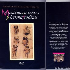 Libros: SALAMANCA BALLESTEROS, ALBERTO. MONSTRUOS, OSTENTOS Y HERMAFRODITAS. 2007.. Lote 161348686