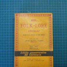 Libros: EL FOLK-LORE ANDALUZ. Lote 161687494