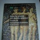 Libros: ENTRE LAS GRACIAS Y EL MOLINO SATANICO / PAZ MORENO FELIU / UNED. Lote 164880802