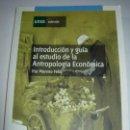 Libros: INTRODUCCION Y GUIA AL ESTUDIO DE LA ANTROPOLOGIA HUMANA / PAZ MORENO FELIU / UNED. Lote 164881290
