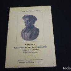 Libros: CARTAS A JOSÉ MIGUEL DE BARANDIARAN. Lote 166620122