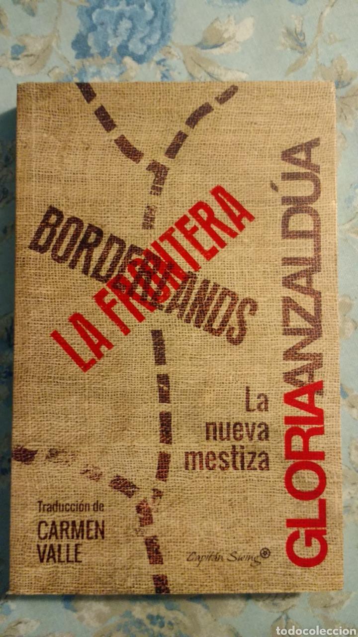 BORDERLANDS. LA FRONTERA, DE GLORIA ANZALDUA (Libros Nuevos - Humanidades - Antropología)