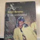 Libros: EL OJO SENTIMENTAL.JAVIER REVERTE. Lote 169178126