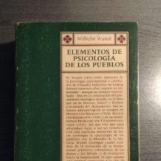 Libros: ELEMENTOS DE PSICOLOGIA DE LOS PUEBLOS. WILHELM WUNDT. . Lote 177057070