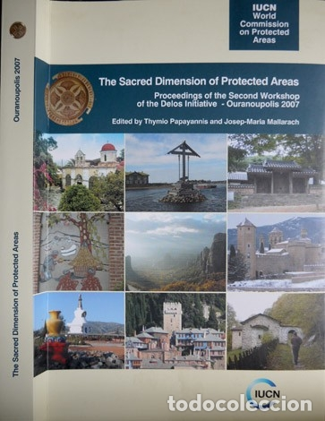 THE SACRED DIMENSION OF PROTECTED AREAS. PROC. OF THE 2ND WORKSHOP OF THE DELOS INITIATIVE... 2009. (Libros Nuevos - Humanidades - Antropología)