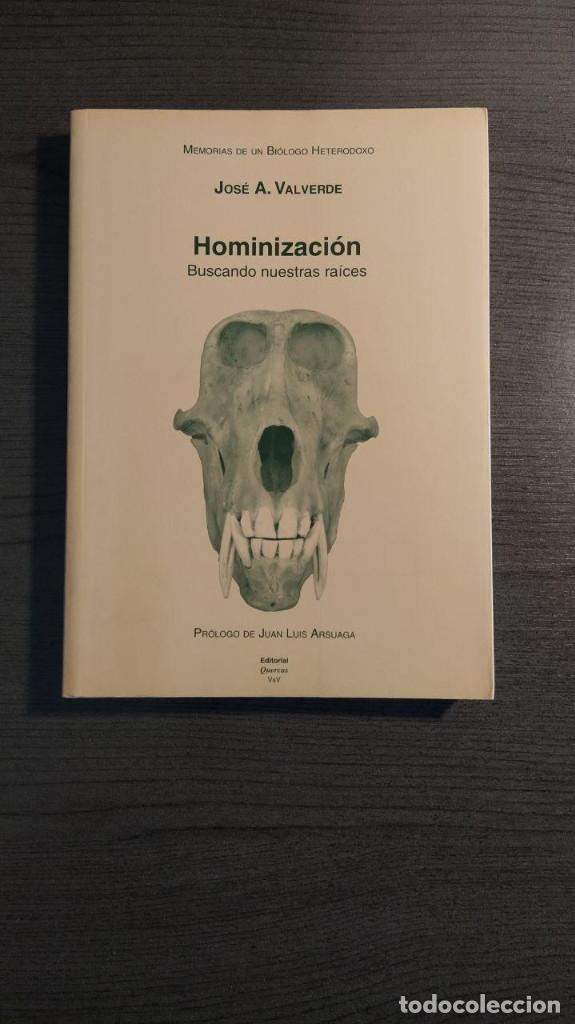 HOMINIZACION. BUSCANDO NUESTRAS RAICES . JOSE VALVERDE (AUTOR). CSIC. EDITOR: QUERCUS (Libros Nuevos - Humanidades - Antropología)