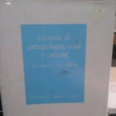 Libros: LECTURAS DE ANTROPOLOGIA SOCIAL Y CULTURAL, HONORIO M. VELASCO, CUADERNOS DE LA UNED.. Lote 180488262