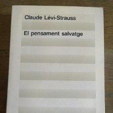 Libros: EL PENSAMENT SALVATGE. Lote 182204266