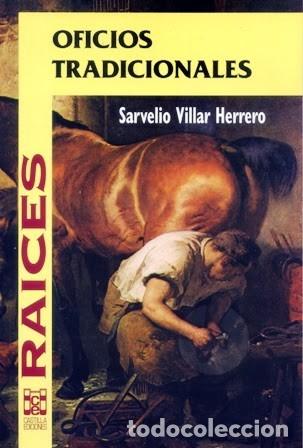 OFICIOS TRADICIONALES (S. VILLAR HERRERO) CASTILLA 1996 (Libros Nuevos - Humanidades - Antropología)