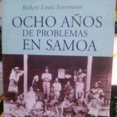 Libros: OCHO AÑOS DE PROBLEMAS EN SOMA, ROBERT LOUIS STEVENSON, EDICIONES DEL VIENTO.. Lote 183016380