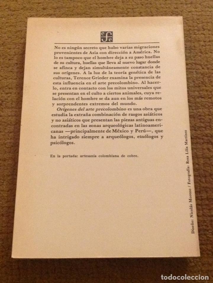 Libros: Orígenes del arte Precolombino.Terence Grieder. Fondo de cultura económica de México. - Foto 2 - 188586931