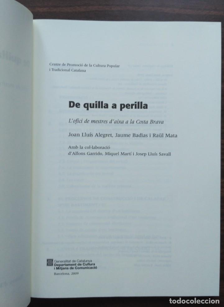 Libros: DE QUILLA A PERILLA. LOFICI DELS MESTRES DAIXA A LA COSTA BRAVA - Foto 2 - 190125797