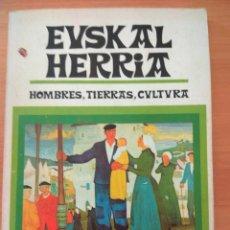 Libros: EUSKAL HERRIA, HOMBRES, TIERRAS, CULTURA . Lote 190305915
