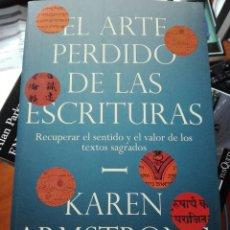 Libri: EL ARTE PERDIDO DE LAS ESCRITURAS. KAREN ARMSTRONG. PAIDOS. 2020. ANTROPOLOGÍA. LIBRO NUEVO.. Lote 213567162