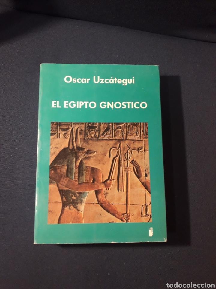 OSCAR UZCATEGUI (KWEN KHAN) EL EGIPTO GNÓSTICO (AGEAC) (Libros Nuevos - Humanidades - Antropología)