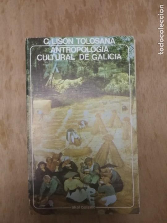 ANTROPOLOGÍA CULTURAL DE GALICIA. CARMELO LISÓN TOLOSANA. (Libros Nuevos - Humanidades - Antropología)