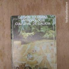 Libros: ANTROPOLOGÍA CULTURAL DE GALICIA. CARMELO LISÓN TOLOSANA.. Lote 194865786