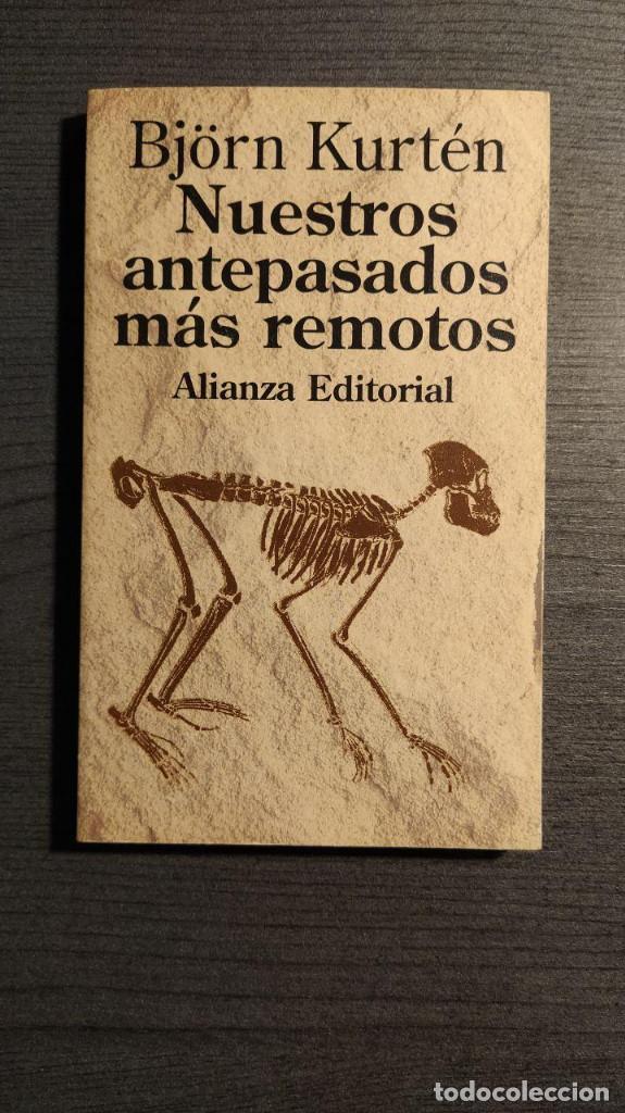 NUESTROS ANTEPASADOS MAS REMOTOS BJÖRN KURTEN ALIANZA EDITORIAL (Libros Nuevos - Humanidades - Antropología)