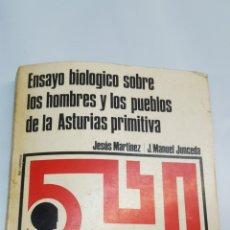 Libros: ENSAYO BIOLÒGICO SOBRE LOS HOMBRES Y LOS PUEBLOS DE LA ASTURIAS PRIMITIVA. JESUS MTZ Y J. MANUEL. Lote 195939865