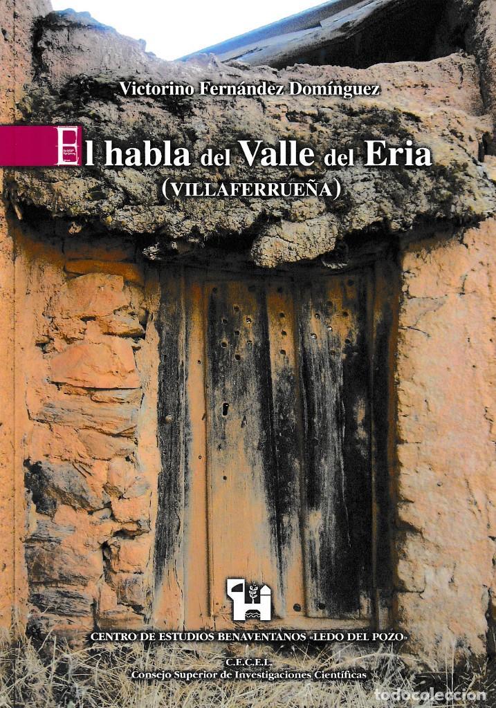 EL HABLA DEL VALLE DEL ERIA (VILLAFERRUEÑA) - V. FERNÁNDEZ DOMÍNGUEZ - LEDO DEL POZO 2010 (Libros Nuevos - Humanidades - Antropología)