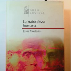 Libros: LA NATURALEZA HUMANA. JESÚS MOSTERIN. Lote 196545572