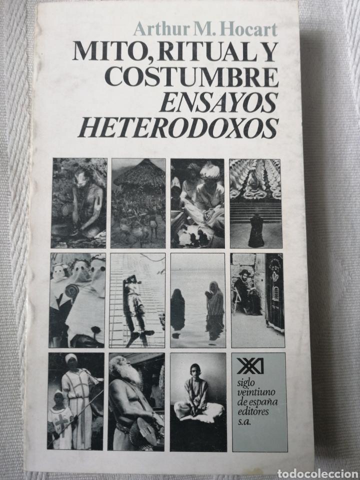 MITO, RITUAL Y COSTUMBRE ARTHUR M. HOCART MADRID 1975. SIGLO VEINTIUNO EDITORES IN 8º RUSTICA ILUST (Libros Nuevos - Humanidades - Antropología)