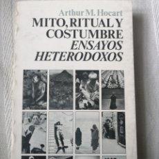 Libros: MITO, RITUAL Y COSTUMBRE ARTHUR M. HOCART MADRID 1975. SIGLO VEINTIUNO EDITORES IN 8º RUSTICA ILUST. Lote 196493612