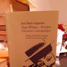 Libros: QEPA WIÑAP SIEMPRE LITERATURA Y ANTROPOLOGÍA. Lote 203143890